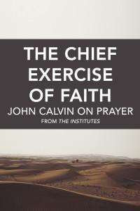John Calvin on Prayer
