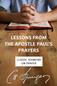 Lessons from the Apostle Paul's Prayers