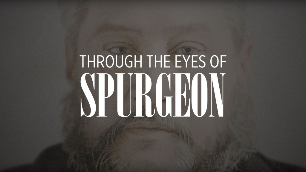 watch-online-through-the-eyes-of-spurgeon