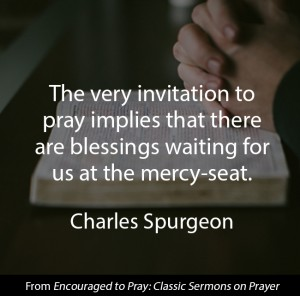 Charles Spurgeon Quote about Prayer