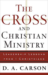 The Cross and Christian Ministry by D.A. Carson Book Cover Review