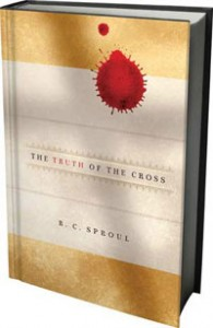 book cover the truth of the cross r.c. sproul ligonier ministries