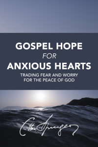 gospel-hope-for-anxious-hearts-cover-charles-spurgeon