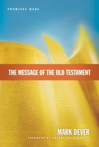 Free Audio of Mark Dever's The Message of the Old Testament