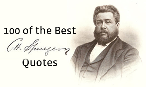 100 Best Charles H Spurgeon Quotes