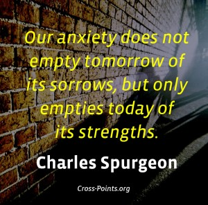 Charles Haddon Spurgeon Quotes about Overcoming Anxiety and Worry